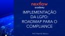Implementação da LGPD: Roadmap para o Compliance